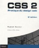 Livre CSS2 : Pratique du design Web de Raphaël Goetter