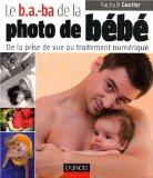 Le b.a.-ba de la photo de bébé par Raphaël Goetter